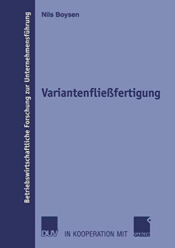 9783835000582: Variantenflie�fertigung (Betriebswirtschaftliche Forschung zur Unternehmensf�hrung)
