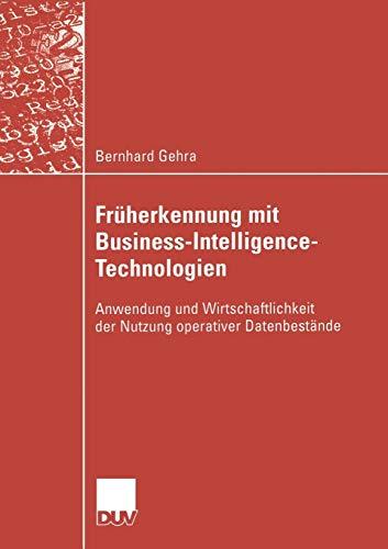 Früherkennung mit Business Intelligence Technologien: Bernhard Gehra