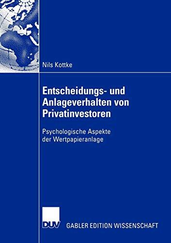 9783835001435: Entscheidungs- und Anlageverhalten von Privatinvestoren: Psychologische Aspekte der Wertpapieranlage