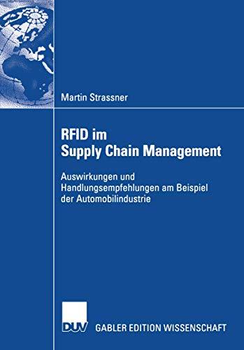 9783835001466: RFID im Supply Chain Management: Auswirkungen und Handlungsempfehlungen am Beispiel der Automobilindustrie (German Edition)