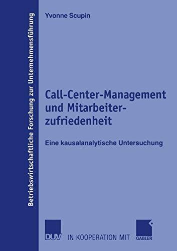9783835001749: Call-Center-Management und Mitarbeiterzufriedenheit (Betriebswirtschaftliche Forschung Zur Unternehmensf Hrung)