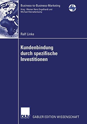 Kundenbindung durch spezifische Investitionen: Ralf Linke