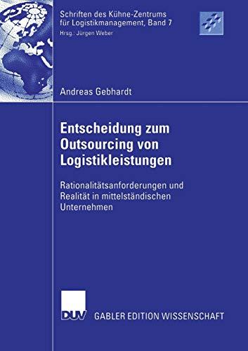 Entscheidung zum Outsourcing von Logistikleistungen: Andreas Gebhardt