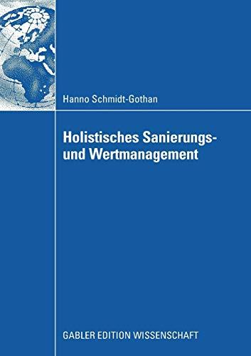 Holistisches Sanierungs- und Wertmanagement: Hanno Schmidt-Gothan