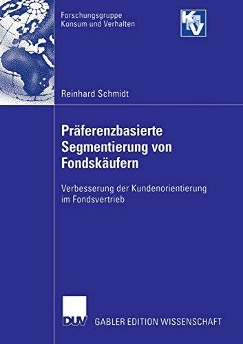 9783835003583: Präferenzbasierte Segmentierung von Fondskäufern: Verbesserung der Kundenorientierung im Fondsvertrieb (Forschungsgruppe Konsum und Verhalten)