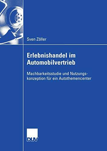 Erlebnishandel im Automobilvertrieb: Sven Zöller