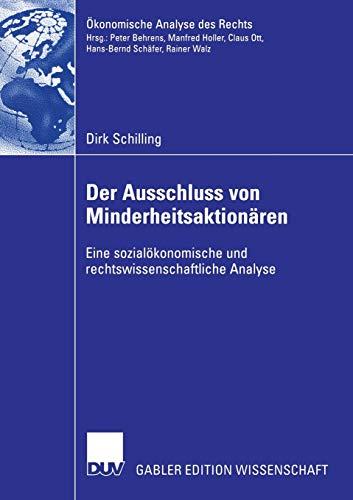 9783835004030: Der Ausschluss von Minderheitsaktionären: Eine sozialökonomische und rechtswissenschaftliche Analyse (Ökonomische Analyse des Rechts)