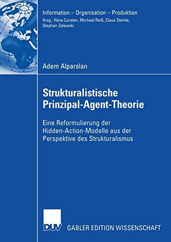 Strukturalistische Prinzipal-Agent-Theorie: Adem Alparslan