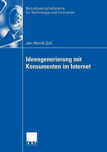 9783835004399: Ideengenerierung mit Konsumenten im Internet (Betriebswirtschaftslehre f�r Technologie und Innovation)