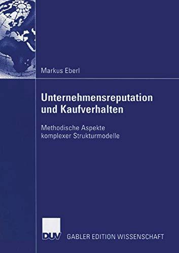 9783835004726: Unternehmensreputation und Kaufverhalten: Methodische Aspekte komplexer Strukturmodelle