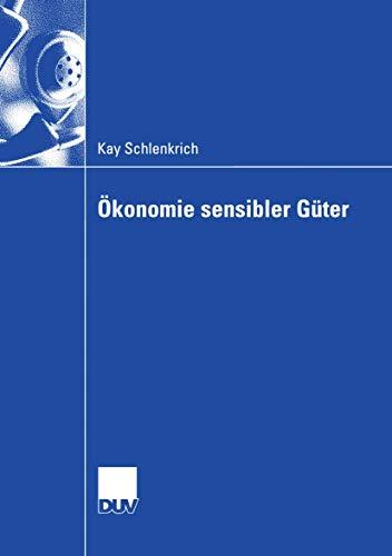 Ökonomie sensibler Güter: Kay Schlenkrich