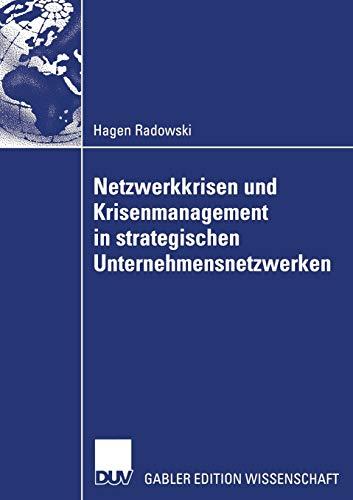 9783835005631: Netzwerkkrisen und Krisenmanagement in strategischen Unternehmensnetzwerken
