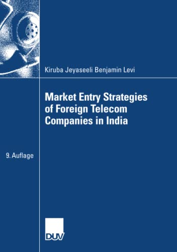 9783835006072: Market Entry Strategies of Foreign Telecom Companies in India