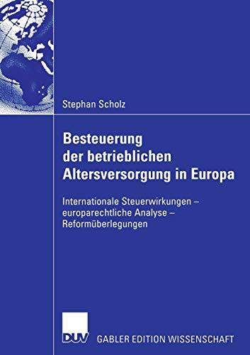 Besteuerung der betrieblichen Altersversorgung in Europa: Stephan Scholz