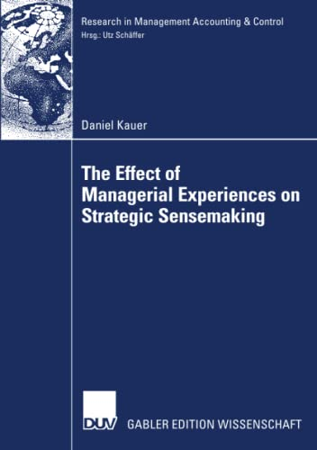 9783835006300: The Effect of Managerial Experiences on Strategic Sensemaking (Research in Management Accounting & Control)