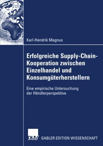 Erfolgreiche Supply-Chain-Kooperation zwischen Einzelhandel und Konsumgü...