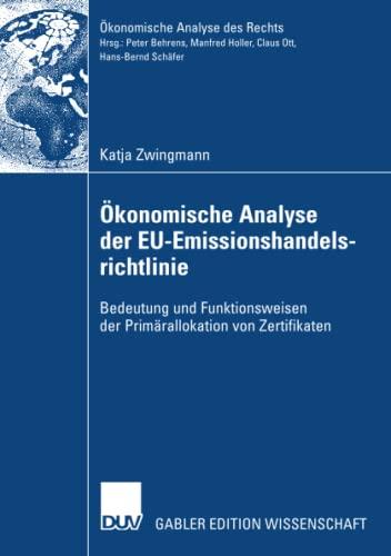 Ökonomische Analyse der EU-Emissionshandelsrichtlinie: Bedeutung und Funktionsweisen der Prim&...