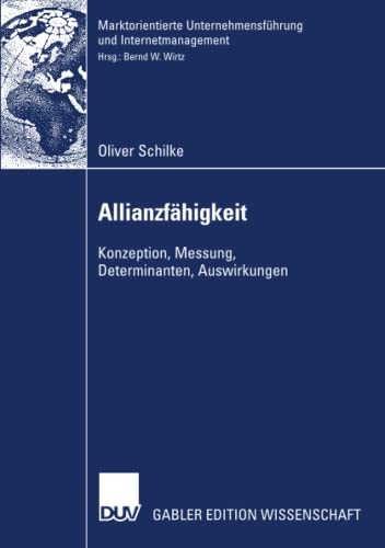 9783835006676: Allianzfähigkeit: Konzeption, Messung, Determinanten, Auswirkungen (Marktorientierte Unternehmensführung und Internetmanagement) (German Edition)