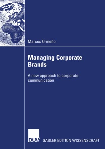Managing corporate brands : a new approach to corporate communication. With a foreword by Ralph B...