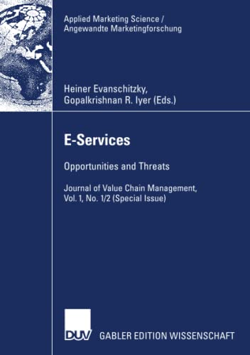 9783835008014: E-Services: Opportunities and Threats - Journal of Value Chain Management, Vol. 1, No. 1/2 (Special Issue) (Applied Marketing Science / Angewandte Marketingforschung)