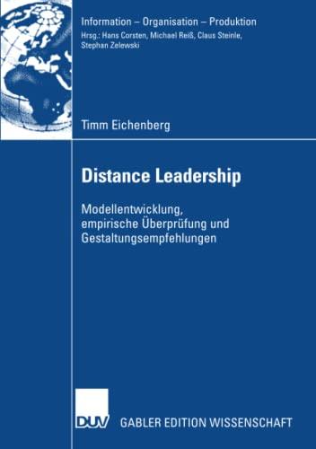 Distance Leadership: Modellentwicklung - Empirische Überprüfung - Gestaltungsempfehlungen...