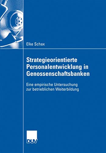 9783835008601: Strategieorientierte Personalentwicklung in Genossenschaftsbanken: Eine empirische Untersuchung zur betrieblichen Weiterbildung