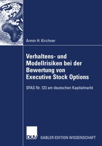 9783835008632: Verhaltens- und Modellrisiken bei der Bewertung von Executive Stock Options: SFAS Nr. 123 am deutschen Kapitalmarkt (German Edition)