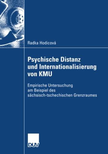 9783835009004: Psychische Distanz und Internationalisierung von KMU: Empirische Untersuchung am Beispiel des s�chsisch-tschechischen Grenzraumes