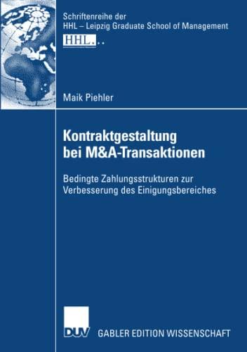 Kontraktgestaltung bei M&A-Transaktionen: Maik Piehler
