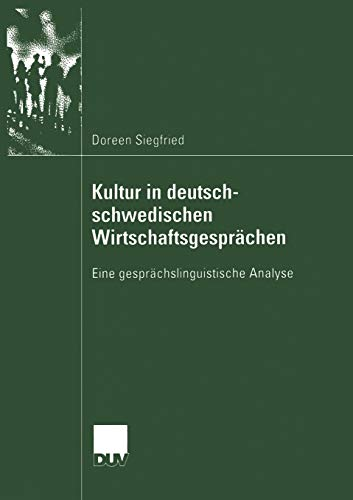 9783835060142: Kultur in deutsch-schwedischen Wirtschaftsgesprächen: Eine gesprächslinguistische Analyse (German Edition)