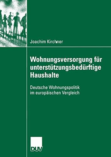 9783835060210: Wohungsversorgung für unterstützungsbedürftige Haushalte: Deutsche Wohnungspolitik im europäischen Vergleich