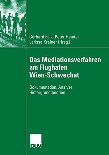 Das Mediationsverfahren am Flughafen Wien-Schwechat: Gerhard Falk