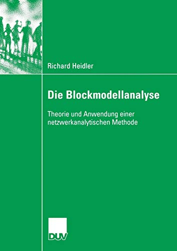 Die Blockmodellanalyse: Richard Heidler