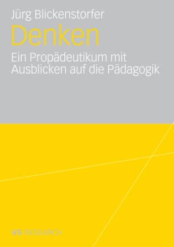 9783835070042: Denken.: Ein Propädeutikum mit Ausblicken auf die Pädagogik (German Edition)