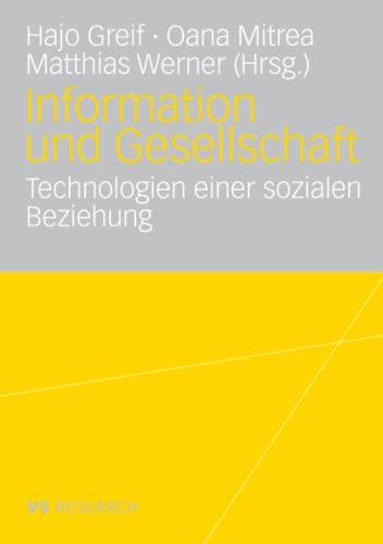 Information und Gesellschaft Technologien einer sozialen Beziehung German Edition