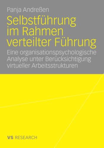 9783835070257: Selbstführung im Rahmen verteilter Führung: Eine organisationspsychologische Analyse unter Berücksichtigung virtueller Arbeitsstrukturen
