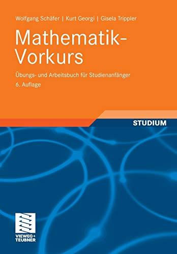 9783835100367: Mathematik-Vorkurs: Übungs- und Arbeitsbuch für Studienanfänger