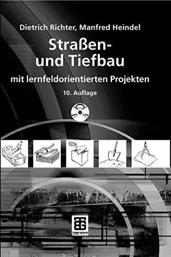9783835100572: Straßen- und Tiefbau: mit lernfeldorientierten Projekten