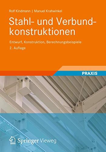 9783835100619: Stahl- und Verbundkonstruktionen: Entwurf, Konstruktion, Berechnungsbeispiele (German Edition)