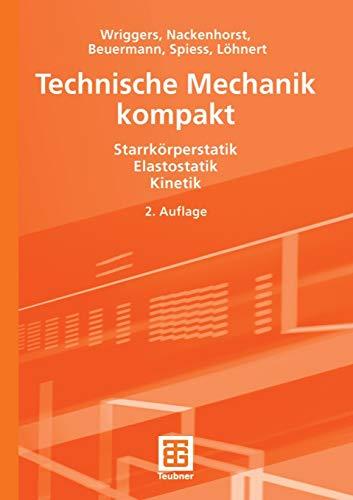 9783835100879: Technische Mechanik kompakt: Starrkörperstatik - Elastostatik - Kinetik (German Edition)