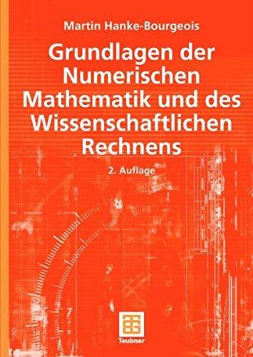 9783835100909: Grundlagen der Numerischen Mathematik und des wissenschaftlichen Rechnens.