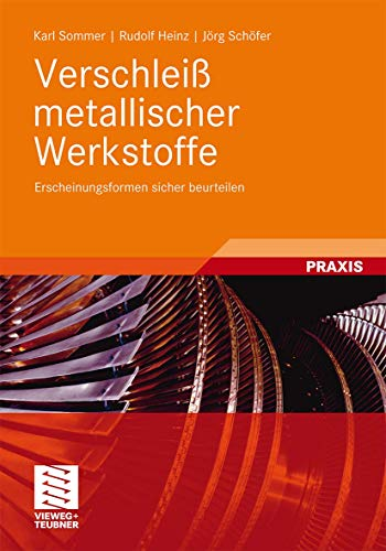 9783835101265: Verschleiß metallischer Werkstoffe: Erscheinungsformen sicher beurteilen (German Edition)
