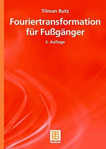 9783835101357: Fouriertransformation für Fußgänger