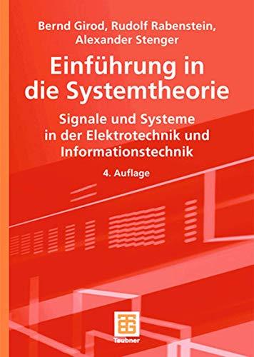 9783835101760: Einführung in die Systemtheorie: Signale und Systeme in der Elektrotechnik und Informationstechnik