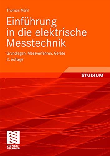 9783835101890: Einführung in die elektrische Messtechnik: Grundlagen, Messverfahren, Geräte (German Edition)