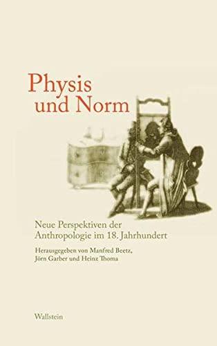9783835300224: Das achtzehnte Jahrhundert. Supplementa: Physis und Norm. Neue Perspektiven der Anthropologie im 18. Jahrhundert: BD 14