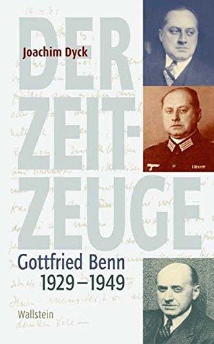 9783835300248: Der Zeitzeuge: Gottfried Benn 1929-1949