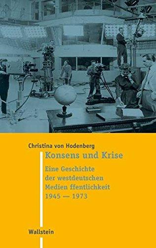 Konsens und Krise: Christina von Hodenberg