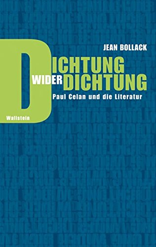 Dichtung wider Dichtung: Jean Bollack