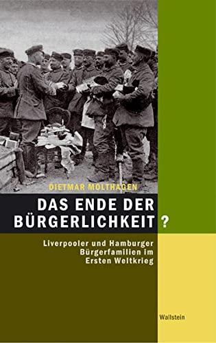 Das Ende der Bürgerlichkeit?: Wallstein Verlag GmbH